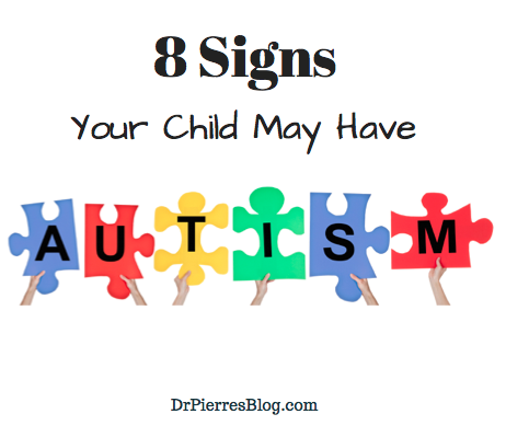 autism, autism speaks,drpierresblog, child has autism