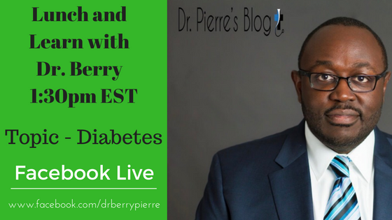 Diabetes, Lunch and Learn, DrPierresBlog