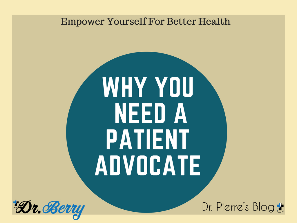 7 reasons why you need a patient advocate