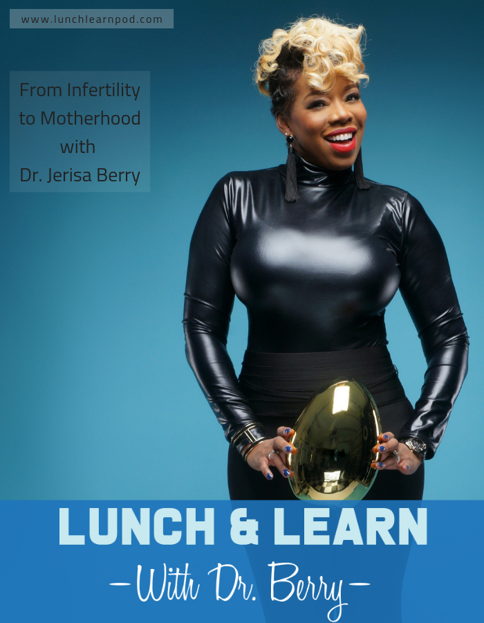 infertility, lunch and learn, dr berry pierre, dr jerisa berry