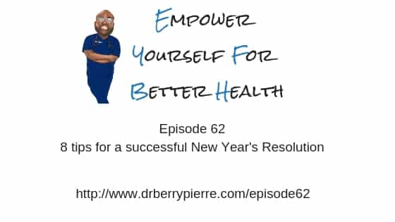 empower yourself for better health, berry pierre, medical blog