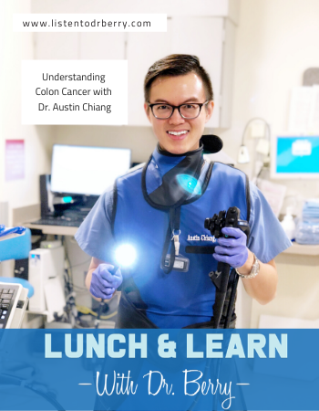 Colon Cancer, dr. Austin Chiang, Colon Cancer Awareness Month, Social Media, Association for Healthcare Social Media, Lunch and Learn with Dr. Berry