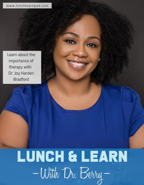 therapy, therapy for black girls, joy harden bradford,lunch and learn, berry pierre