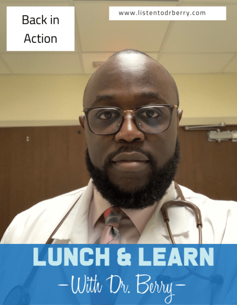 Lunch and Learn with Dr. Berry, Dr. Berry Pierre