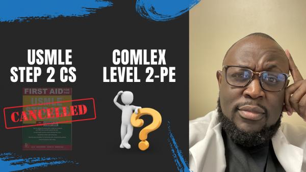USMLE, STEP 2CS2, Comlex PE