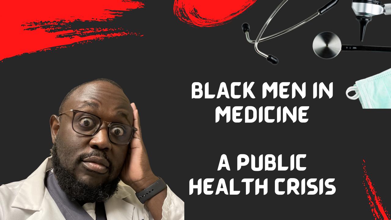 black men in medicine, black men in white coats