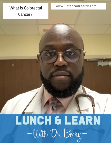colorectal cancer, colon cancer, colon cancer awareness, dr Berry Pierre, lunch and learn with Dr. Berry
